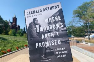 """Carmelo Anthony's book """"Where Tomorrows Aren't Promised"""" on Syracuse's campus."""