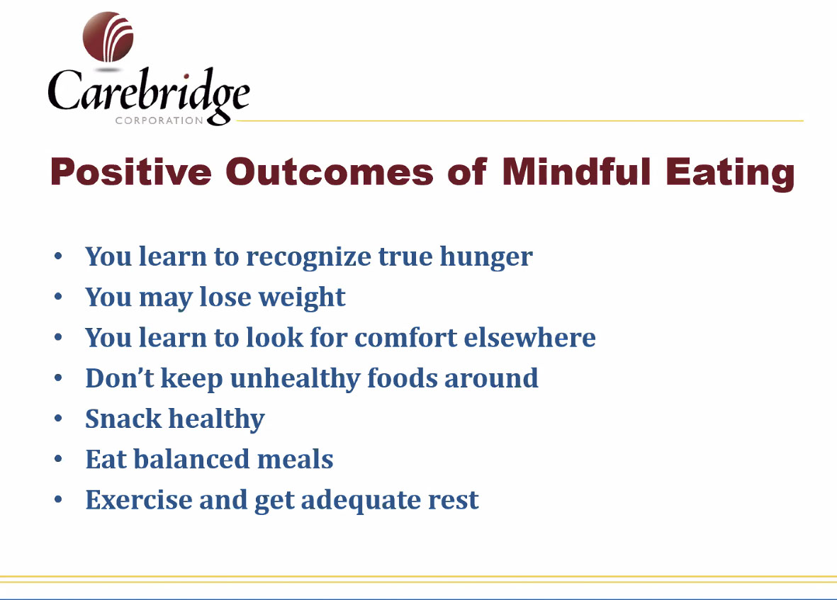 Positive outcomes of mindful eating