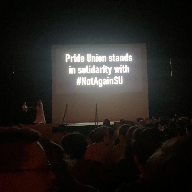 Pride Union Drag Show Finals sign for #NotAgainSU