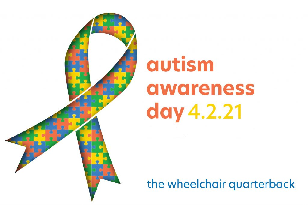 April 2, 2021 is Autism Awareness Day